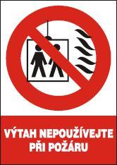 Výtah nepoužívejte při požáru – samolepka 105x148mm 120203