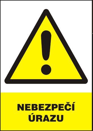 Nebezpečí úrazu – plastová tabulka A4 120211