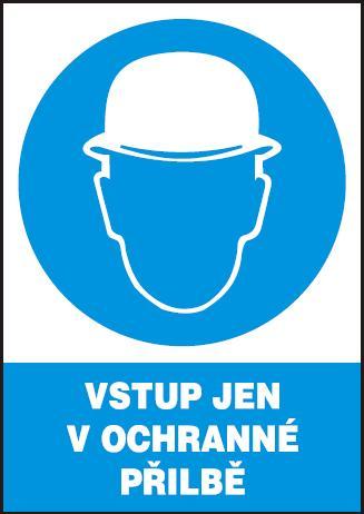 Vstup jen v ochranné přilbě – plastová tabulka A4 120212