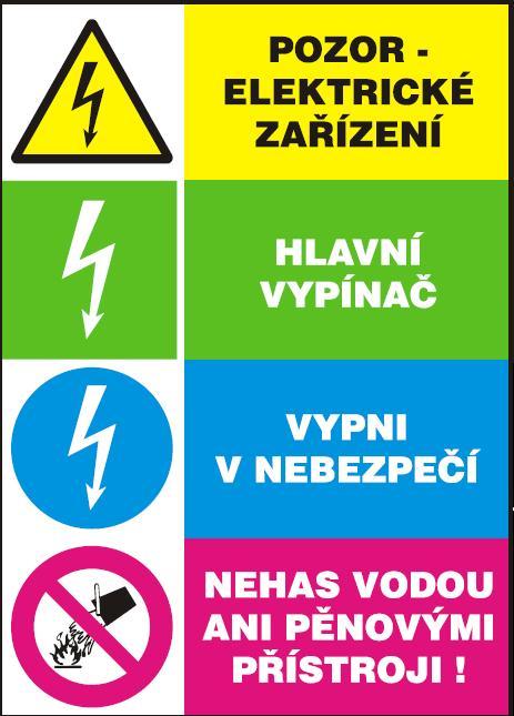 Pozor elektrické zařízení-Hlavní vypínač-Vypni v nebezpečí… 120224