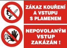 Zákaz kouření a vstupu s plamenem – Nepovolaným vstup zakázán -… 120229